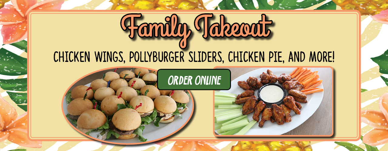 Family Takeout - Chicken wings, Pollyburger Sliders, Chicken Pie, and more! Order Online