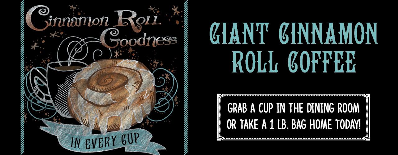 Giant Cinnamon Roll Coffee