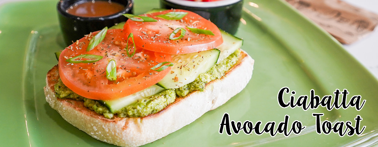 Ciabatta Avocado Toast