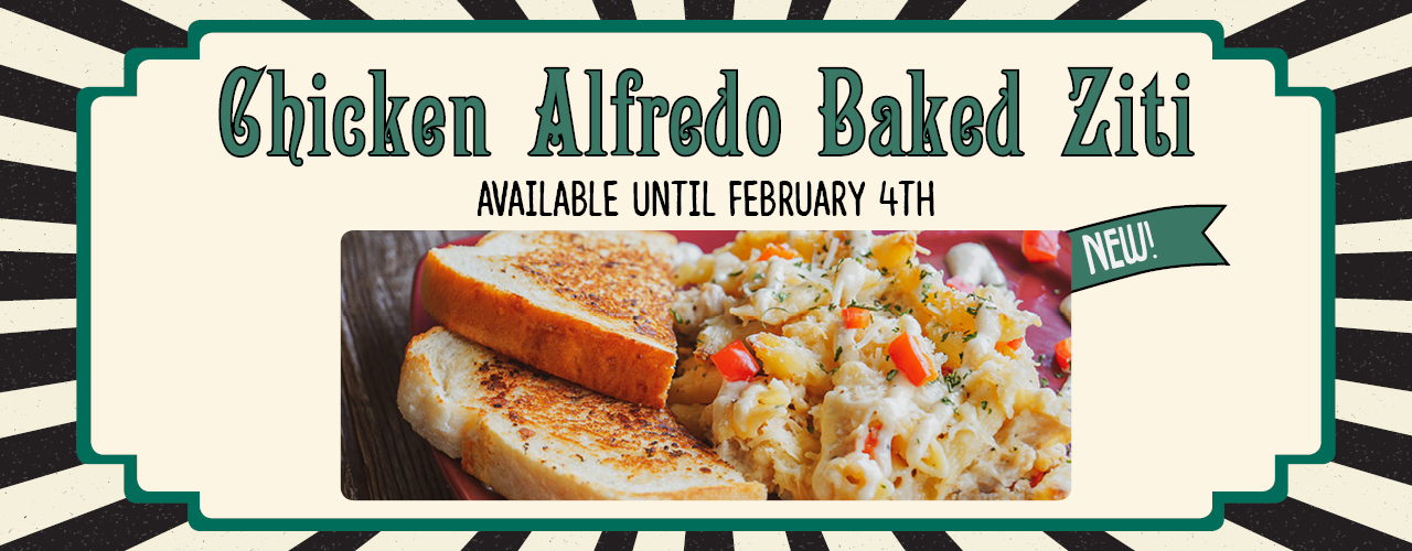 Chicken Alfredo Baked Ziti - Available until February 4th