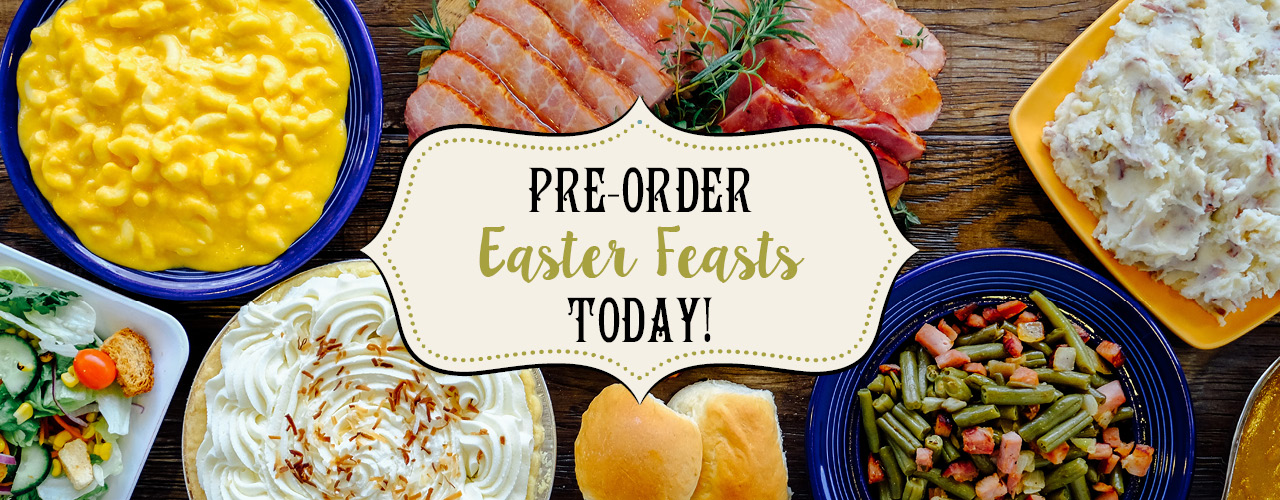 Pre-Order Easter feast today