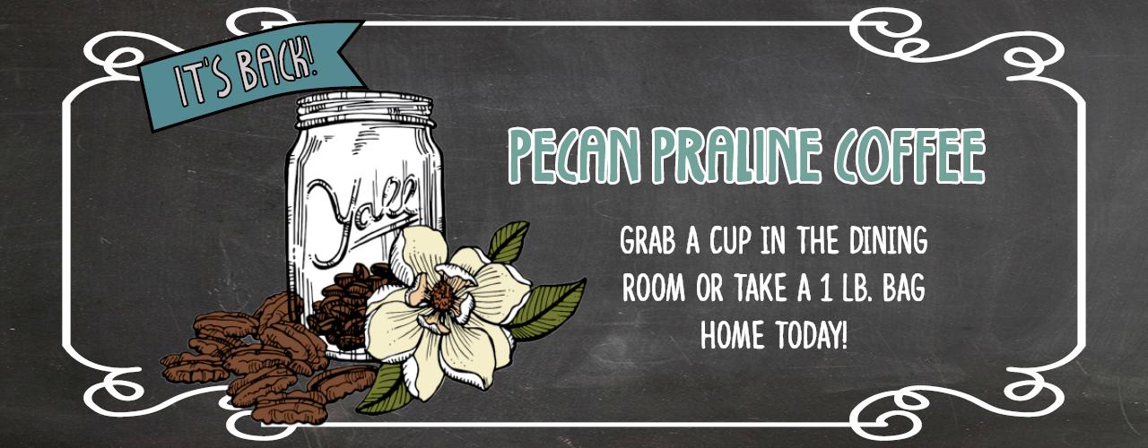 It's back! Pecan Praline Coffee