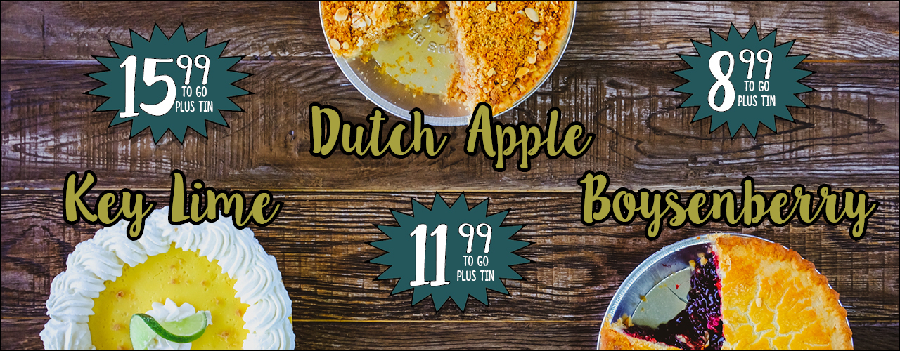 Key Lime 15.99, Dutch Apple 11.99, Boysenberry 8.99