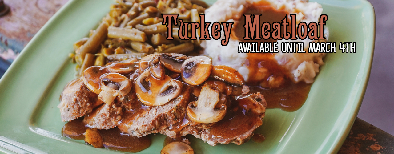 Turkey Meatloaf - Available until March 4th